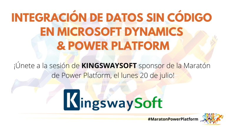 Solution Showcase: KINGSWAYSOFT | Integración de Datos Sin Código en Microsoft Dynamics and Power Platform
