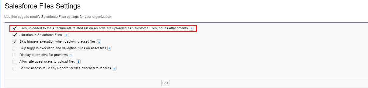 Salesforce Files Settings - Files uploaded to the Attachments related list on records are uploaded as Salesforce Files, not as attachments